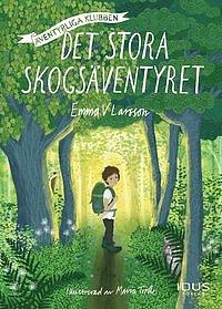 Barnbok: Det stora skogsäventyret