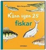 Naturbok för barn: Känn igen 25 fiskar